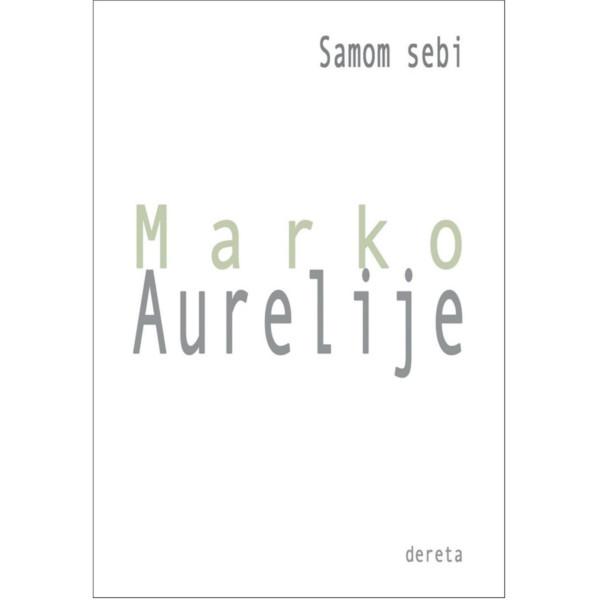 SAMOM SEBI - MARKO AURELIJE
