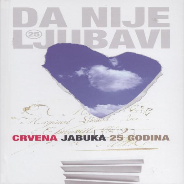 DA NIJE LJUBAVI,25 GODINA,CRVENA JABUKA-1