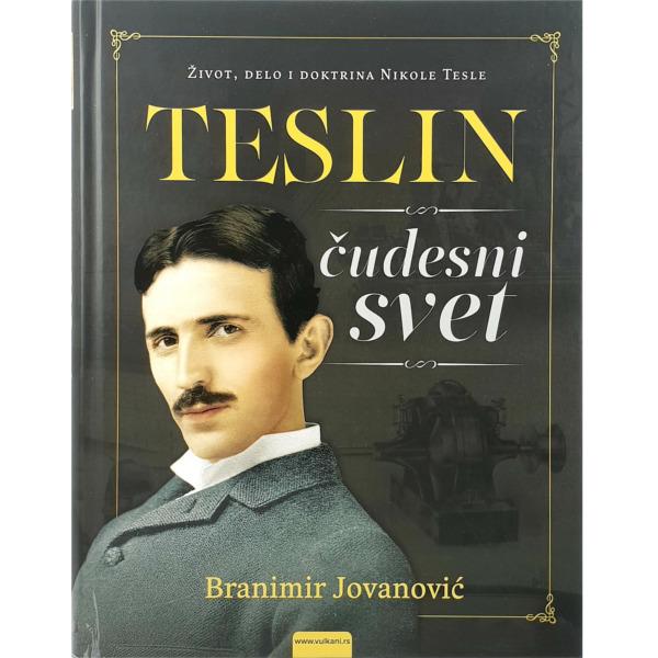 TESLIN ČUDESNI SVET - BRANIMIR JOVANOVIĆ - Nikola Tesla-1