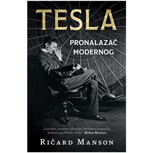 TESLA: PRONALAZAČ MODERNOG - Ričard Manson - Nikola Tesla-1