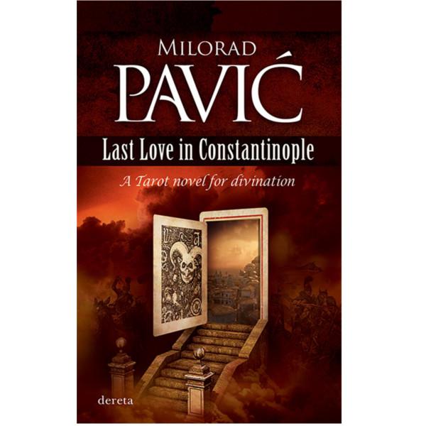 LAST LOVE IN CONSTANTINOPLE - MILORAD PAVIĆ ENG-1