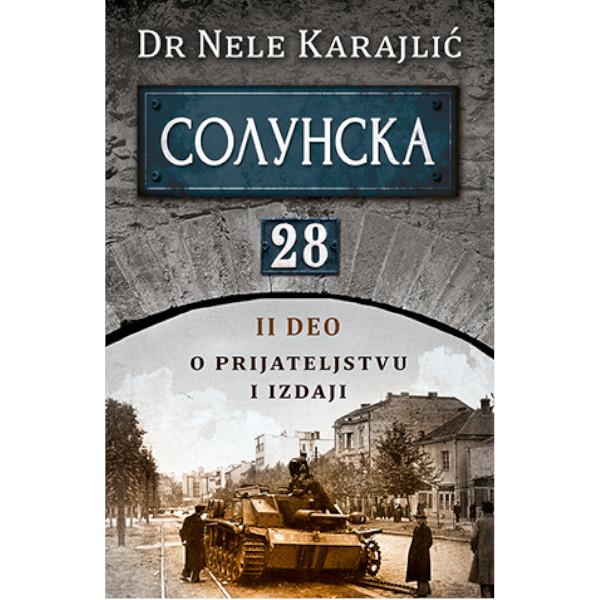 SOLUNSKA 28 - II DEO - DR NELE KARAJLIĆ-1