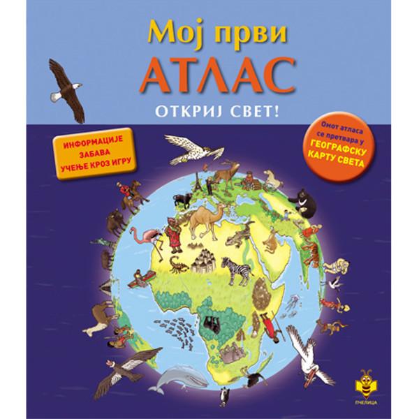 MOJ PRVI ATLAS-OTKRIJ SVET-S. Lanlik, M.F. Delom,O.P. Kolna-1