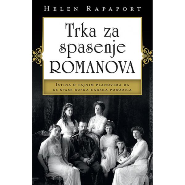 TRKA ZA SPASENJE ROMANOVA – HELEN RAPAPORT-1