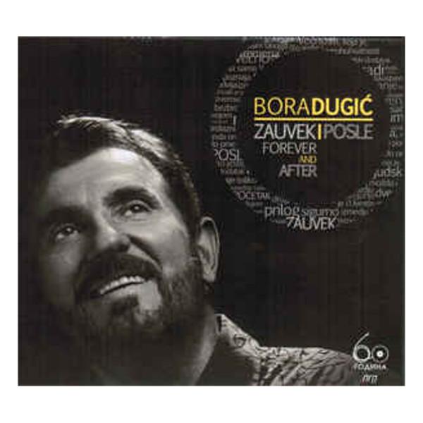 Bora Dugić - Zauvek I Posle-1