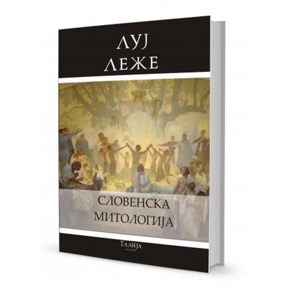 Luj Leže - Slovenska Mitologija-1