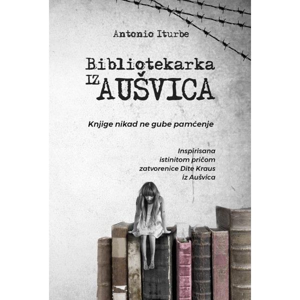 Bibliotekarka Iz Aušvica - Antonio Iturbe-1