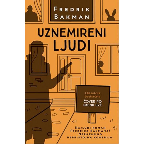 Roman Uznemireni ljudi švedskog autora Fredrika Bakmana-1