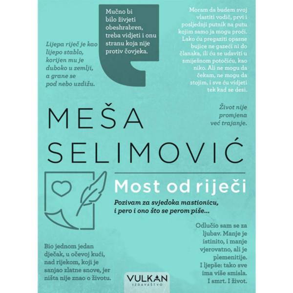 MOST OD RIJEČI - Meša Selimović-1