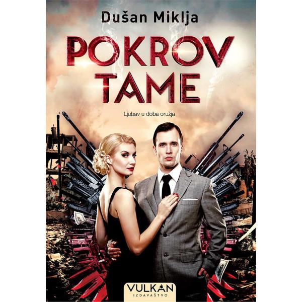 Pokrov Tame - Dušan Miklja-1