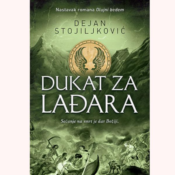 Dukat Za Lađara - Dejan Stojiljković-1