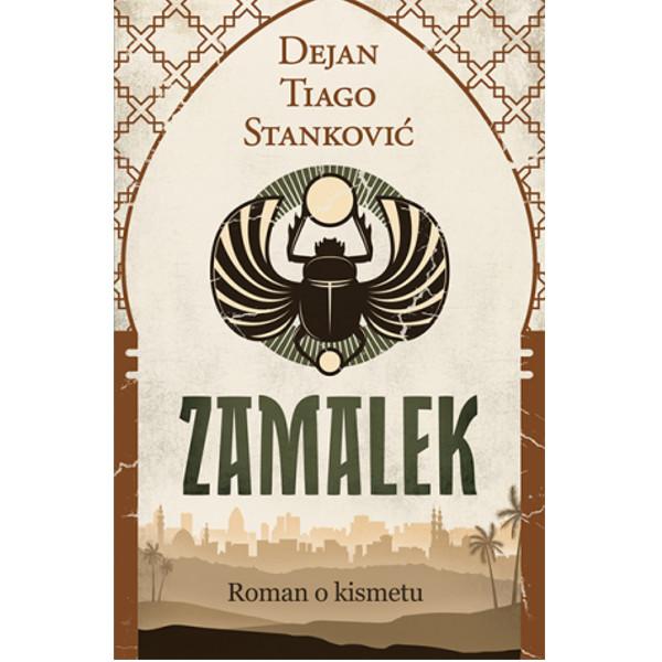 Knjiga Zamalek domaćeg autora Dejana Tiago Stankovića-1