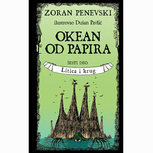 Okean Od Papira-šesti Deo Litica I Krug - Zoran Penevski-1