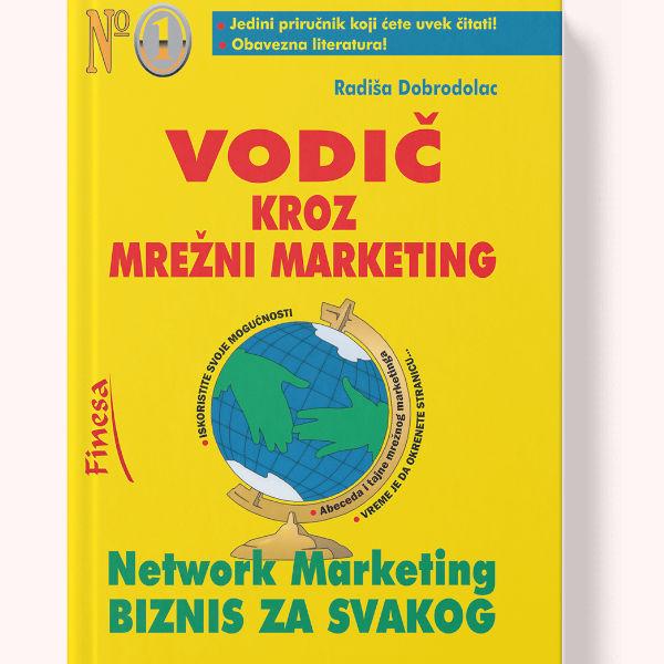 Vodič Kroz Mrežni Marketing - Radiša Dobrodolac-1