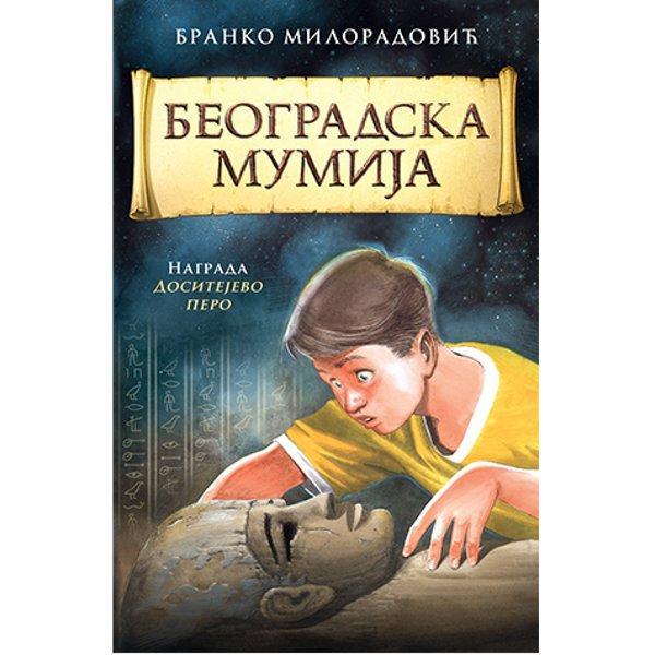 BEOGRADSKA MUMIJA - BRANKO MILORADOVIĆ-1