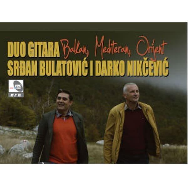 DUO GITARA BULATOVIĆ I NIKČEVIĆ - BALKAN,MEDITERAN, ORIJENT-1