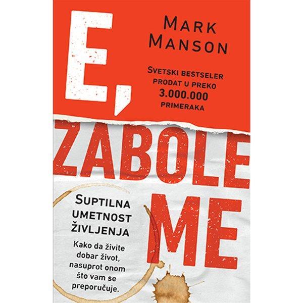 E, ZABOLE ME - MARK MANSON-1