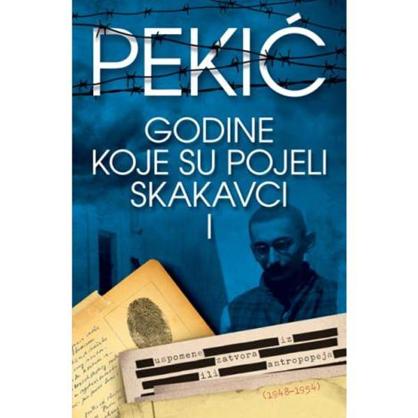 GODINE KOJE SU POJELI SKAKAVCI I -BORISLAV PEKIĆ-1