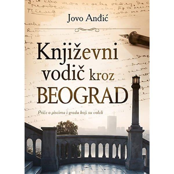KNJIŽEVNI VODIČ KROZ BEOGRAD - JOVO ANĐIĆ-1