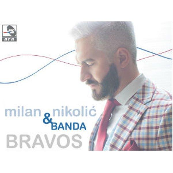 MILAN NIKOLIĆ & BANDA - BRAVOS - NEW WORLD MUSIC ALBUM-1
