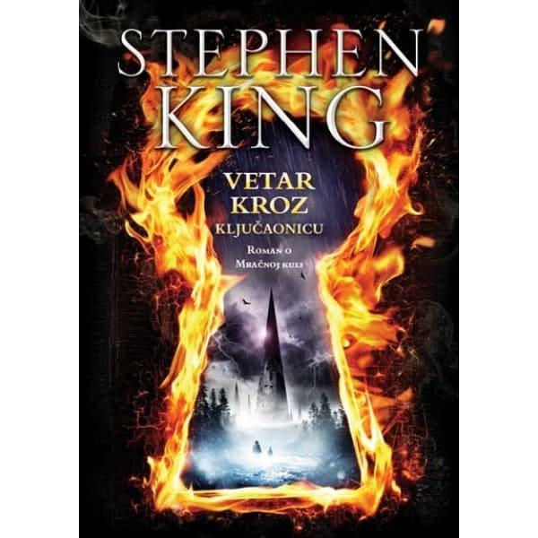 MRAČNA KULA VIII : VETAR KROZ KLJUČAONICU - STIVEN KING-1