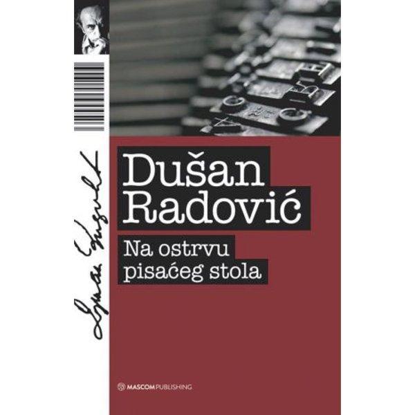 NA OSTRVU PISAĆEG STOLA - DUŠAN RADOVIĆ-1