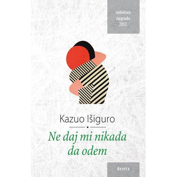 Book Ne daj mi nikada da odem by Kazuo Ishiguro-1
