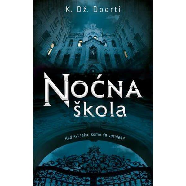 NOĆNA ŠKOLA - K. DŽ. DOERTI-1