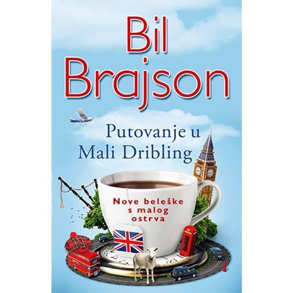 PUTOVANJE U MALI DRIBLING - BIL BRAJSON-1