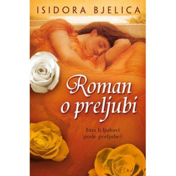 ROMAN O PRELJUBI - ISIDORA BJELICA-1