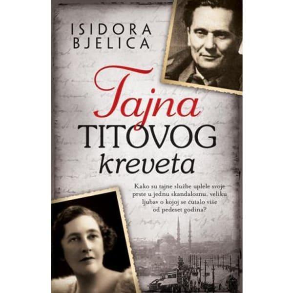 TAJNA TITOVOG KREVETA - ISIDORA BJELICA-1