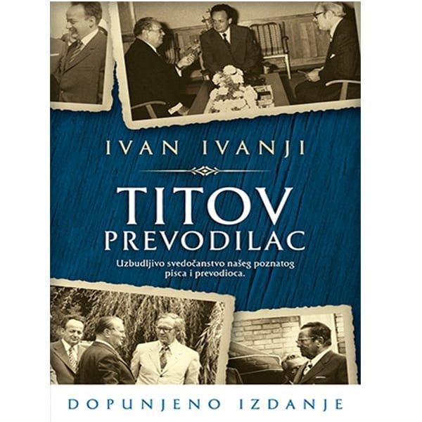 TITOV PREVODILAC - IVAN IVANJI-1