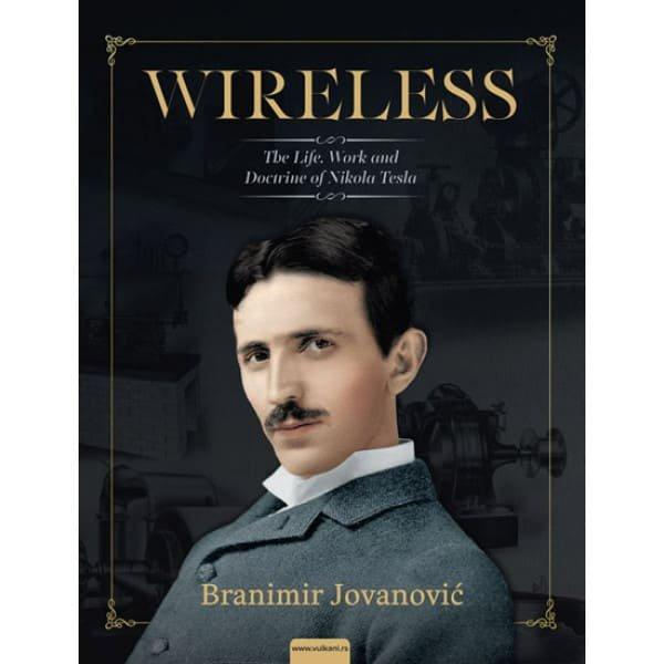 WIRELESS: LIFE, SCIENCE AND DOCTRINE OF NIKOLA TESLA - BRANIMIR JOVANOVIĆ ENG-1