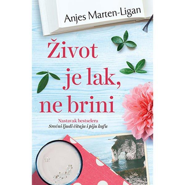 ŽIVOT JE LAK, NE BRINI - ANJES MARTEN-LIGAN-1
